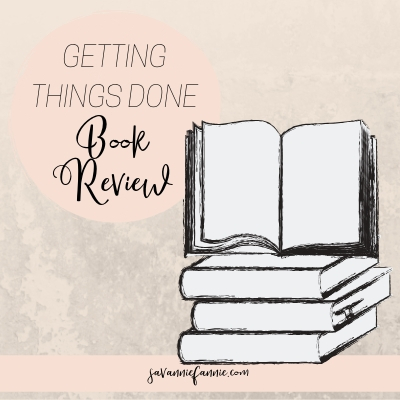 Getting Things Done Book Review and Summary