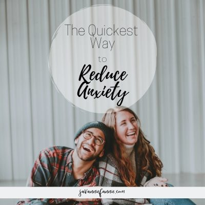 the quickest way to reduce anxiety | stress relief