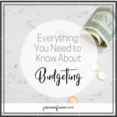 Everything You Need to Know About Budgeting and Organizing Your Finances